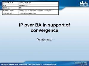 DOCUMENT GSC 13 PLEN20 FOR Presentation SOURCE TTA
