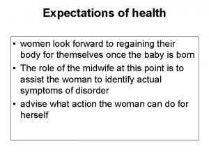 Expectations of health women look forward to regaining