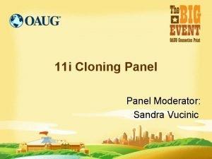 11 i Cloning Panel Moderator Sandra Vucinic Panel