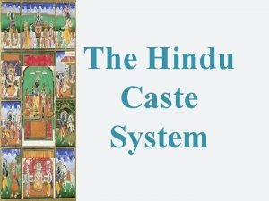 The Hindu Caste System Hinduism http www youtube