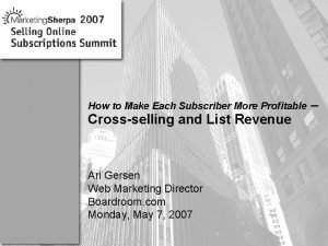 How to Make Each Subscriber More Profitable Crossselling