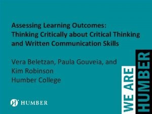Assessing Learning Outcomes Thinking Critically about Critical Thinking