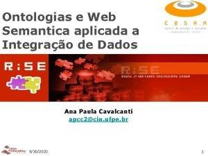 Ontologias e Web Semantica aplicada a Integrao de