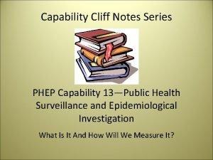 Capability Cliff Notes Series PHEP Capability 13Public Health