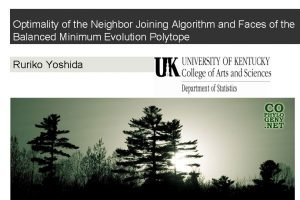 Optimality of the Neighbor Joining Algorithm and Faces