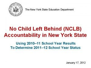 The New York State Education Department No Child