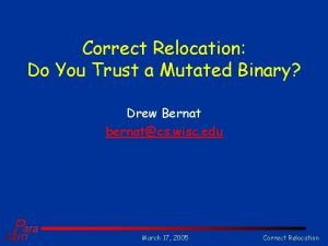 Correct Relocation Do You Trust a Mutated Binary