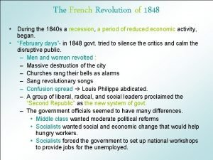 The French Revolution of 1848 During the 1840