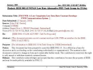 January 2005 doc IEEE 802 15 05 0077