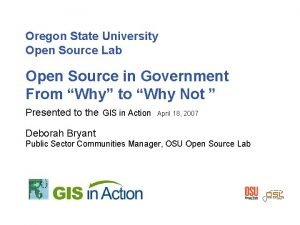 Oregon State University Open Source Lab Open Source