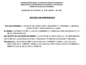 COORDINACIN GENERAL DE SERVICIOS PUBLICOS MUNICIPALES DIRECCION DE