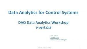 Data Analytics for Control Systems DAQ Data Analytics
