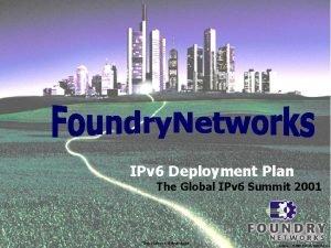 IPv 6 Deployment Plan The Global IPv 6