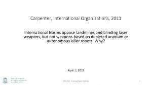 Carpenter International Organizations 2011 International Norms oppose landmines
