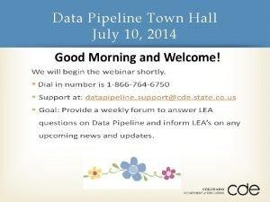 Data Pipeline Town Hall July 10 2014 Webinar