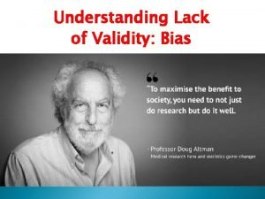 Understanding Lack of Validity Bias Associations may be