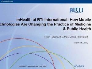 RTI International m Health at RTI International How