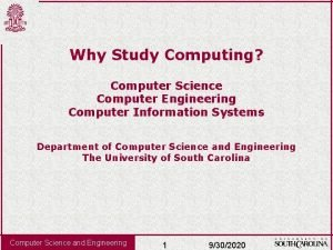 Why Study Computing Computer Science Computer Engineering Computer