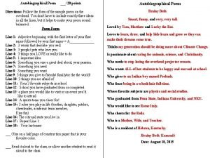 Autobiographical Poem 20 points Directions Follow the form