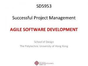 SD 5953 Successful Project Management AGILE Software Development