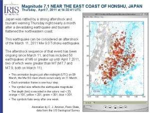 Magnitude 7 1 NEAR THE EAST COAST OF