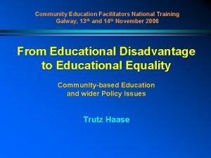 Community Education Facilitators National Training Galway 13 th