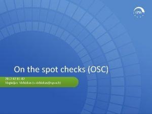 On the spot checks OSC 2012 02 01