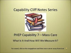 Capability Cliff Notes Series PHEP Capability 7Mass Care