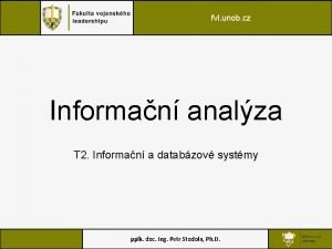 fvl unob cz Informan analza T 2 Informan