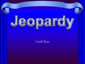 Civil War Topic 1 Topic 2 Topic 3