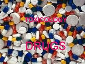 TOXICOLOGY DRUGS DRUGS NATURAL OR SYNTHETIC SUBSTANCES USED