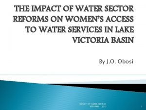 THE IMPACT OF WATER SECTOR REFORMS ON WOMENS