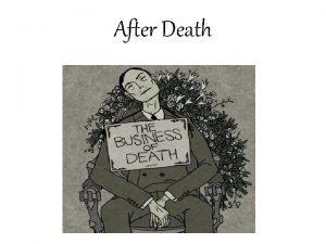 After Death Definition of Death UNIFORM DETERMINATION OF