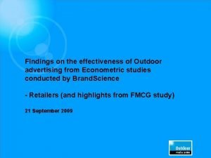 Findings on the effectiveness of Outdoor advertising from