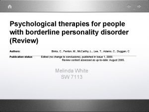 Psychological therapies for people with borderline personality disorder