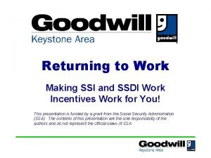 Returning to Work Making SSI and SSDI Work