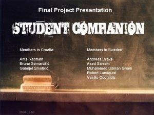 Final Project Presentation Members in Croatia Members in