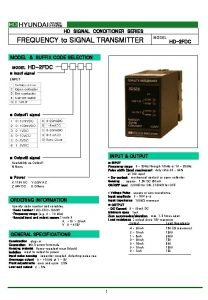 HD SIGNAL CONDITIONER SERIES FREQUENCY to SIGNAL TRANSMITTER