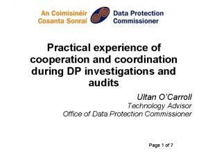 Practical experience of cooperation and coordination during DP