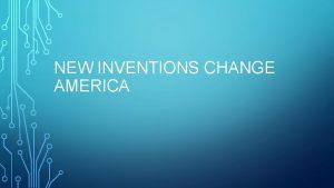 NEW INVENTIONS CHANGE AMERICA TRANSATLANTIC CABLE 1866 Inventor