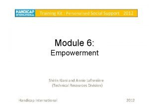 Training Kit Personalised Social Support 2012 Module 6