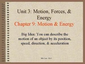 Unit 3 Motion Forces Energy Chapter 9 Motion