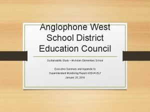 Anglophone West School District Education Council Sustainability Study