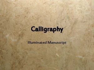 Calligraphy Illuminated Manuscript What is an Illuminated Manuscript