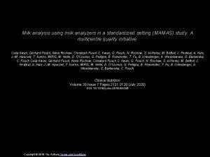 Milk analysis using milk analyzers in a standardized