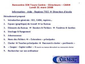 1 Rencontre IEN Tours Centre Directeurs CARM Lundi