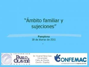 mbito familiar y sujeciones Pamplona 18 de Marzo