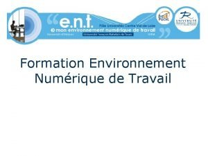 Formation Environnement Numrique de Travail Universit numrique en