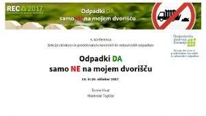 Podatki o odpadkih V Sloveniji je v letu