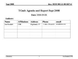 Sept 2008 doc IEEE 802 11 081037 r